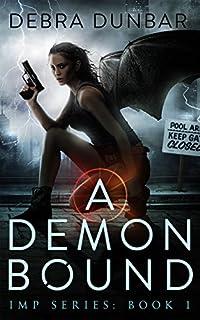 A Demon Bound by Debra Dunbar ebook deal