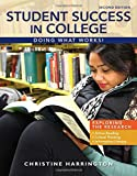 Student Success in College : Doing What Works!, Harrington, Christine, 1285852176