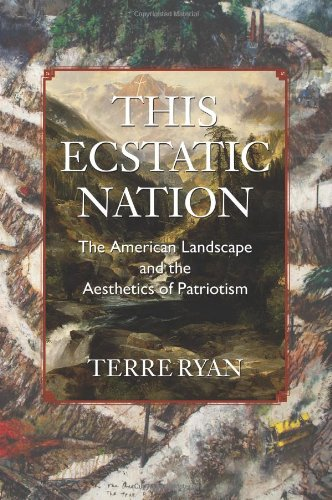 Download This Ecstatic Nation: The American Landscape and the Aesthetics of Patriotism ebook