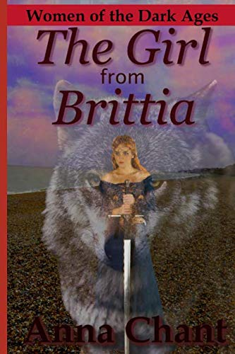 - The Girl from Brittia (Women of the Dark Ages)