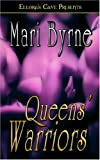 Queen's Warriors, Mari Byrne, 1419950169