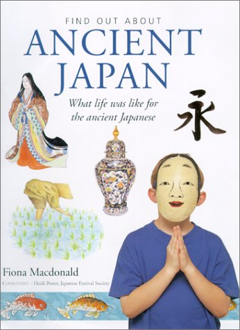Ancient Japan (Find Out About)