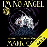 I'm No Angel: Circles in Hell, Book 5