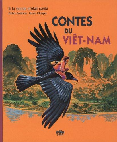 Contes du Viet-Nam by VILO JEUNESSE