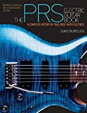 The PRS Electric Guitar Book, Dave Burrluck, 1480386278