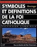 Symboles et définitions de la foi catholique