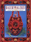 Bauernmalerei Folk Art from Europe, Eva Tummel and Nicole Tummel, 0743204557