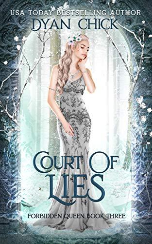 (Court of Lies: A Why Choose Fantasy Romance (Forbidden Queen Book 3))