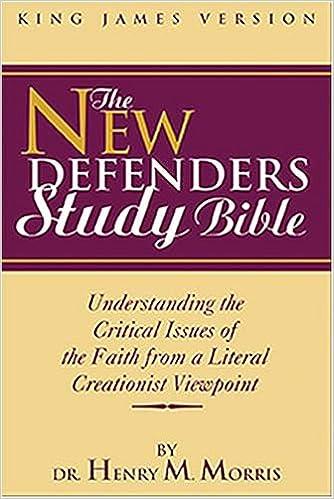 KJV New Defenders Study Bible: Dr  Henry Morris Ph D: 9780529122179