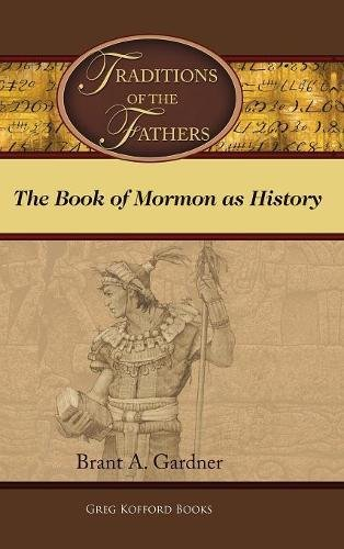 Traditions of the Fathers: The Book of Mormon as History PDF