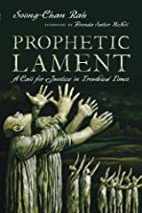 Prophetic Lament: A Call for Justice in Troubled Times Paperback
