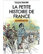 La Petite Histoire de France: illustrations de Job