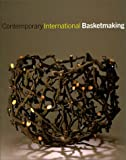 Contemporary International Basketmaking, Mary Butcher, 1858940788