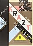 "Krazy & Ignatz 1925-1926: ""There Is a Heppy Lend Fur Fur Awa-a-ay"" (Krazy & Ignatz)"