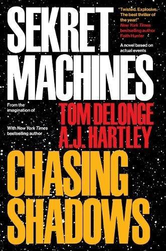 Sekret Machines Book 1: Chasing Shadows ()