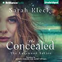 The Concealed: The Lakewood Series, Book 1 Audiobook by Sarah Kleck, Audrey Deyman - translator, Michael Osmann - translator Narrated by Heather Wilds