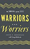 img - for Warriors and Worriers: The Survival of the Sexes book / textbook / text book