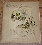 img - for Winter Songs and Sketches book / textbook / text book