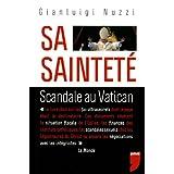 Sa Sainteté: Scandale au Vatican