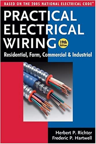 Practical Electrical Wiring: Residential, Farm, Commercial ... on residential plumbing codes, residential electric wire guide, residential grounding codes,