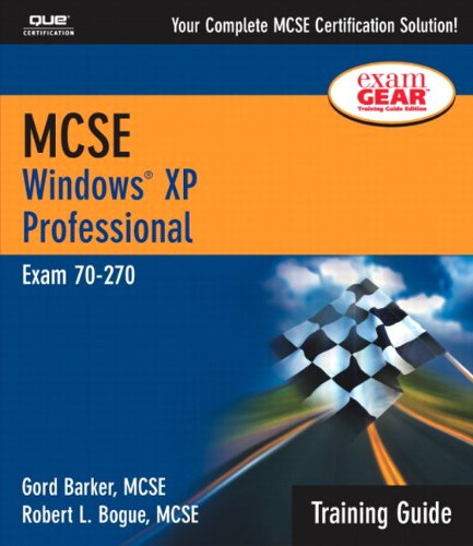 MCSE Training Guide (70-270): Windows XP Professional by Pearson IT Certification