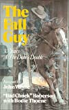 The Fall Guy: 30 Years As the Duke's Double.