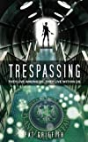 img - for Trespassing book / textbook / text book