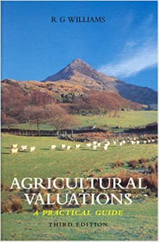 Agricultural Valuations: A Practical Guide