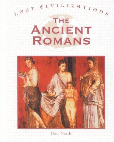 Lost Civilizations - The Ancient Romans