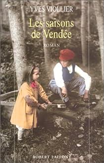 Les saisons de Vendée 01 par Viollier