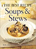 Soups and Stews, Cook's Illustrated Magazine Editors, 0936184531