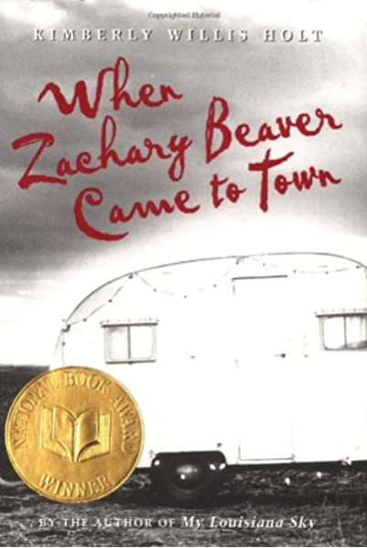When Zachary Beaver Came To Town Holt Kimberly Willis 9780440229049 Amazon Com Books