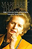 The Collected Speeches of Margaret Thatcher, Margaret Thatcher, 0060187344