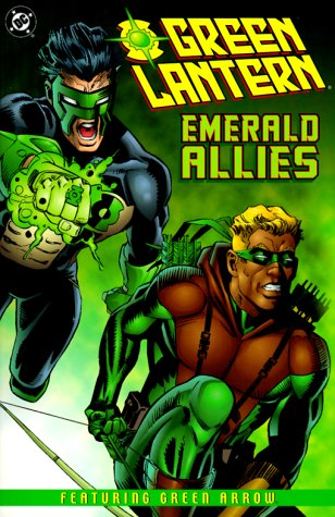 Green Lantern: Emerald Allies: Featuring Green Arrow