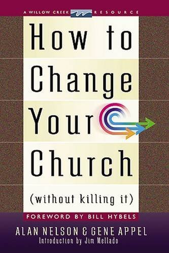 How To Change Your Church {without Killing It}