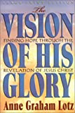 The Vision of His Glory 9780802727855