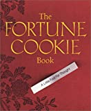 The Fortune Cookie Book, Running Press Staff, 0762410868