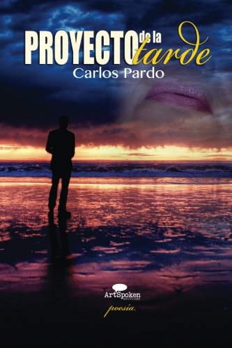 Proyecto de la tarde: Poesía (Spanish Edition)