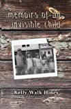 img - for Memoirs of an Invisible Child book / textbook / text book