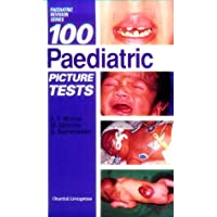 100 Paediatric Picture Tests (MRCPCH Study Guides)