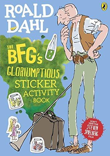 The BFG's Gloriumptious Sticker Activity Book by Roald Dahl (2016-06-02)