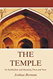 img - for The Temple: Its Symbolism and Meaning Then and Now book / textbook / text book