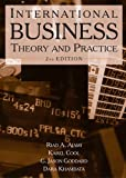 International Business: Theory and Practice, Riad A. Ajami, Karel Cool, G. Jason Goddard, 0765617803