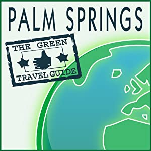 Palm Springs Walking Tour