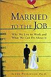 Married to the Job, Ilene Philipson, 0743215788