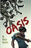 Oasis, Bryce Beattie, 1440485860