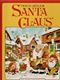 Twelve Gifts for Santa Claus, Mauri Kunnas, 0517566311