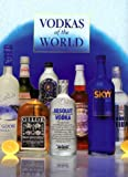 Vodkas of the World, Gilbert Delos, 0785810188