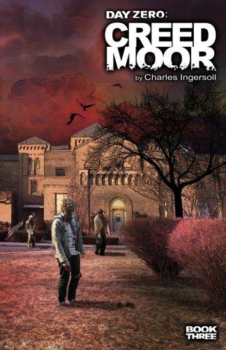 Day Zero: Creedmoor (Volume 3)