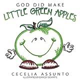 God Did Make Little Green Apples, Cecelia Assunto, 1613140282